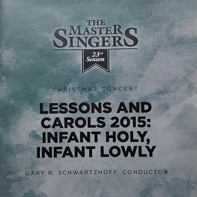 Lessons & Carols: Infant Holy, Infant Lowly
